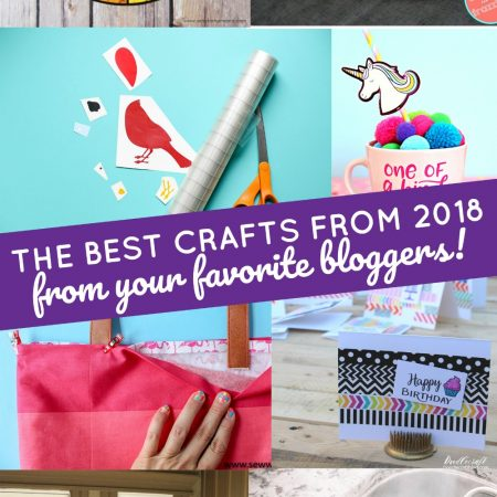 Best crafts of 2018 from a few of our favorite craft blogs.
