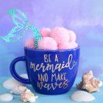 Be a mermaid and Make Waves mug using free cut file