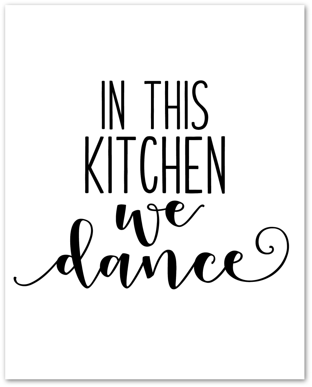 In This Kitchen We Dance Free Printable