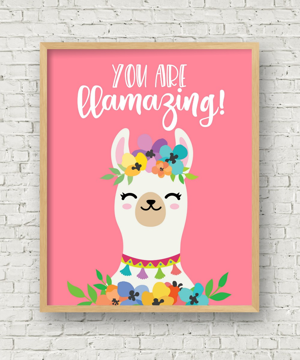 You are llamazing free printable