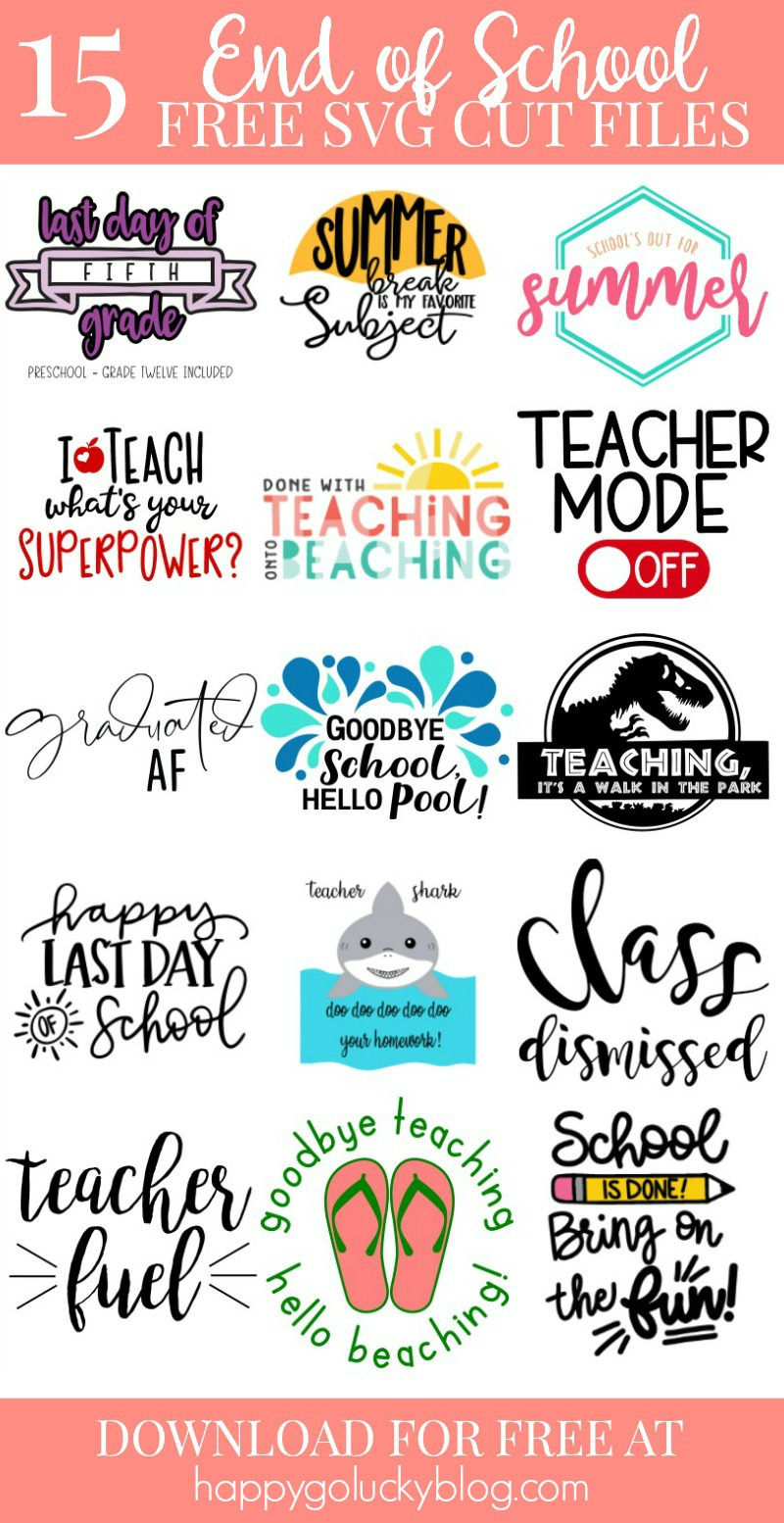 15 Teacher SVG Cut Files for the end of the school year.