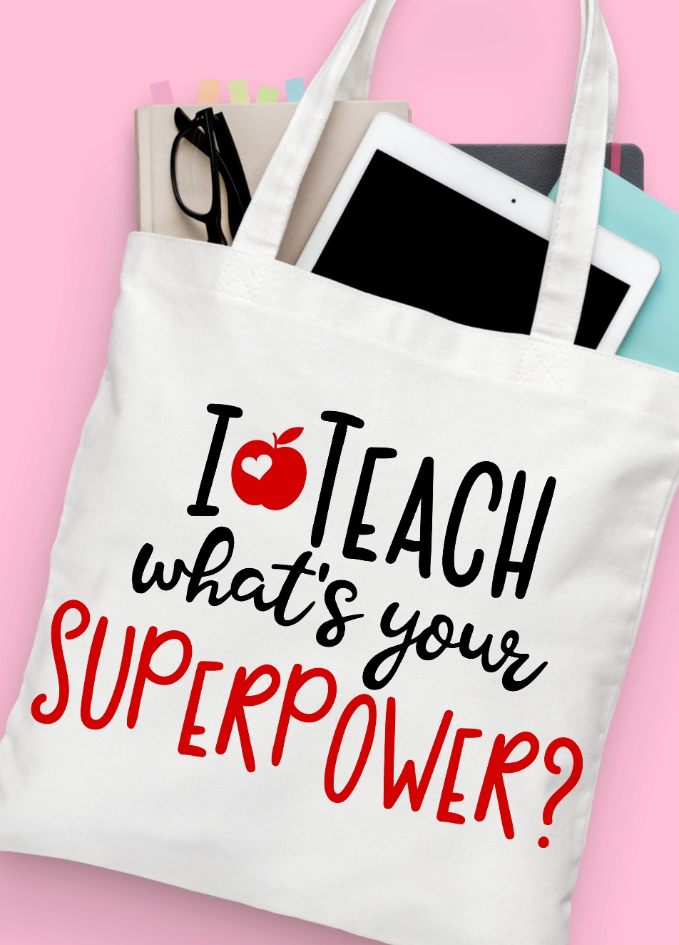 I Teach What's Your Superpower? Free Svg Cut File on teacher tote bag