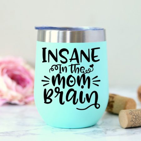 Insane in the Mom Brain Free SVG Cut File