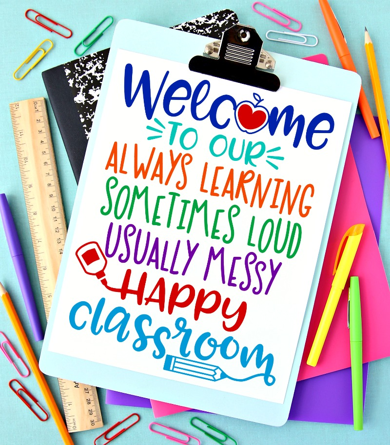 Welcome to Our Happy Classroom Printable