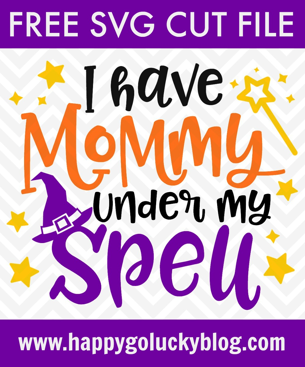 I have mommy under my spell SVG Cut File