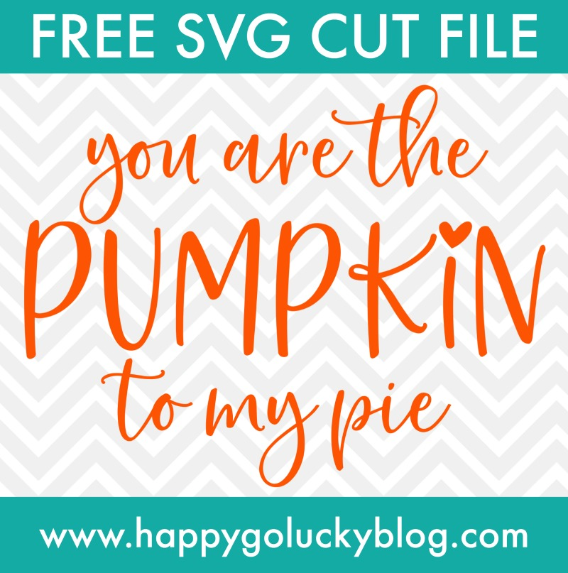 Pumpkin to My Pie Free SVG Cut File