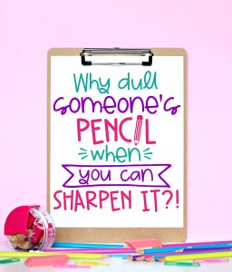 https://www.happygoluckyblog.com/wp-content/uploads/2019/10/Why-Dull-Someones-Pencil-when-you-can-Sharpen-it-Free-Printable-256x300.jpg