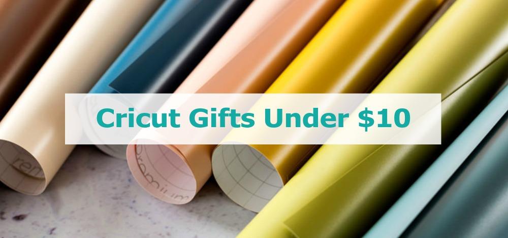 Cricut Gifts Under $10