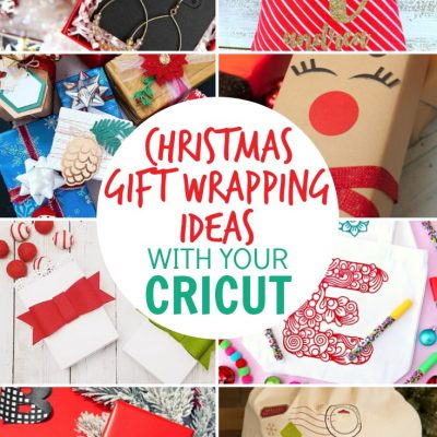 Christmas Gift Wrapping Ideas with Cricut