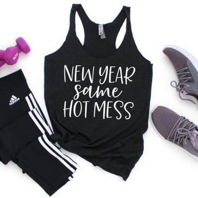 New Year Same Hot Mess Workout