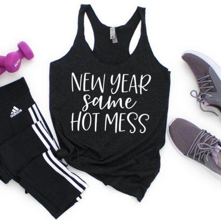 New Year Same Hot Mess Workout