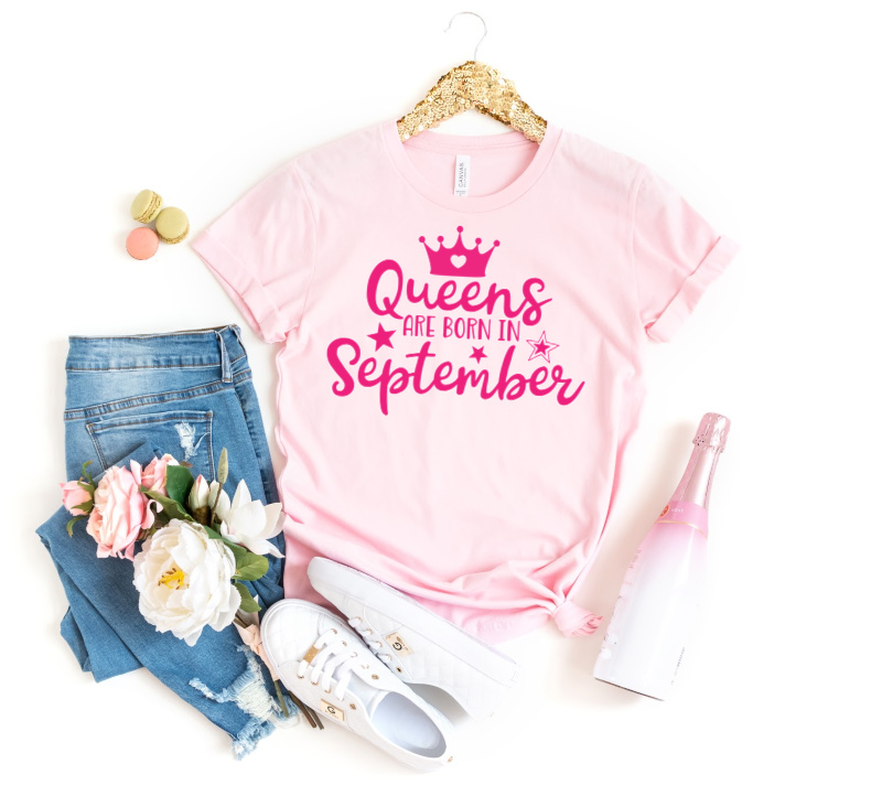 Queens are born in September SVG Cut File on pink shirt