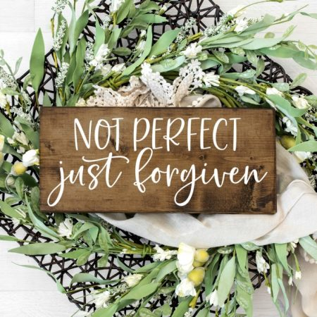Not Perfect Just Forgiven SVG Cut File