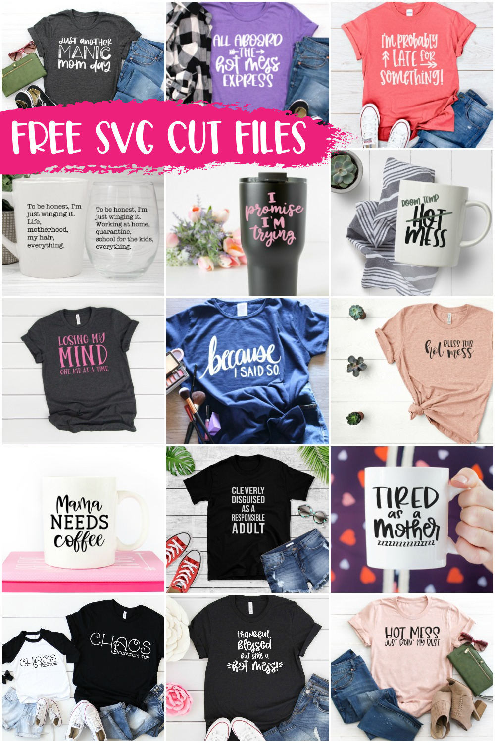 Hot Mess Mom SVG Collection