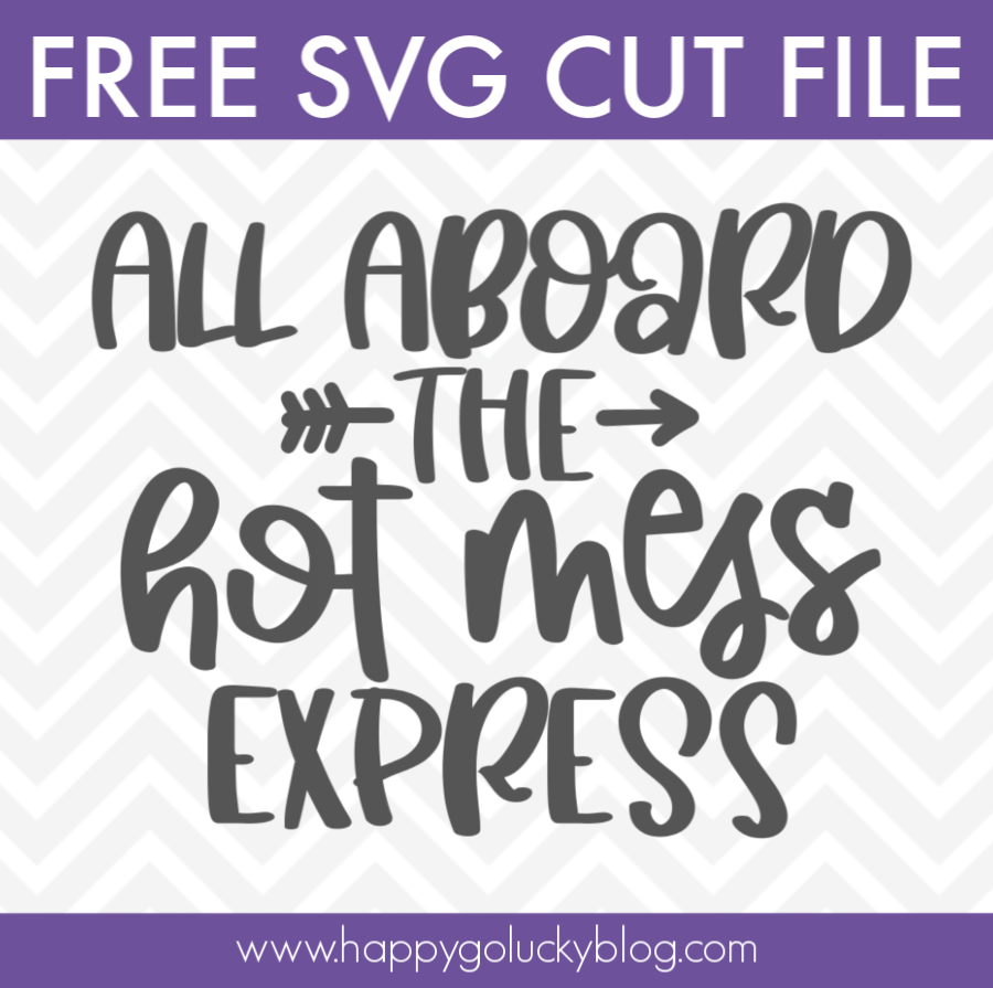 Hot Mess Express Mom SVG