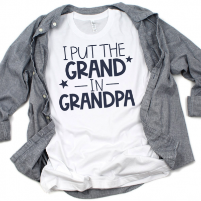 I Put the Grand in Grandpa SVG Cut File on T-shirt