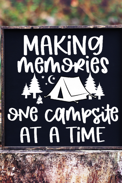 Making Memories Camping SVG