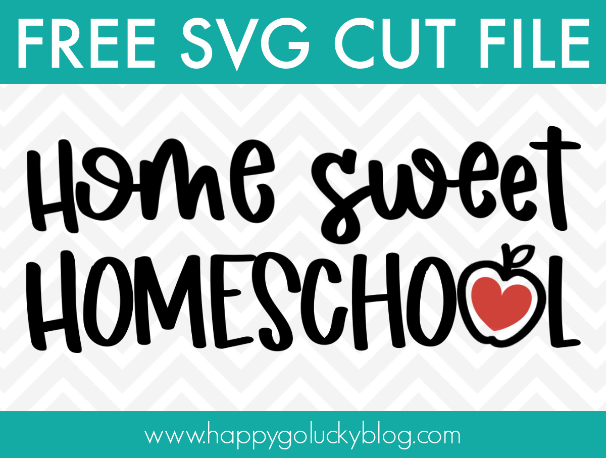Free Home Sweet Homeschool SVG Cut File