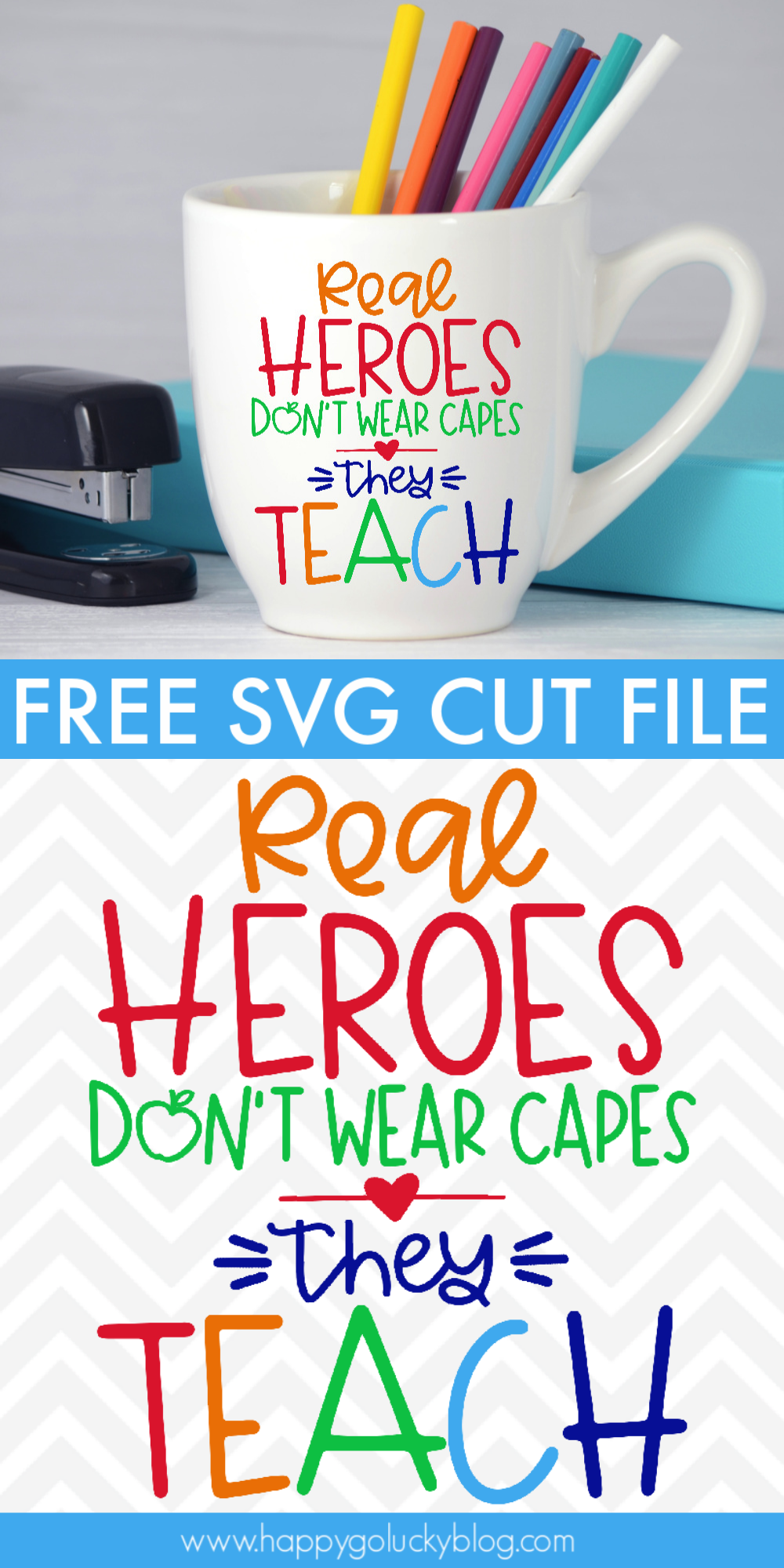 Real Heroes Teach Free SVG Happy Go Lucky