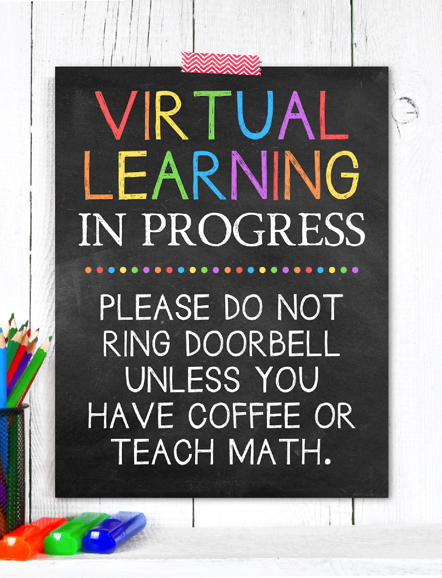 Virtual Learning in Progress Sign on Wall