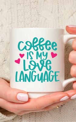 Coffee is My Love Language SVG
