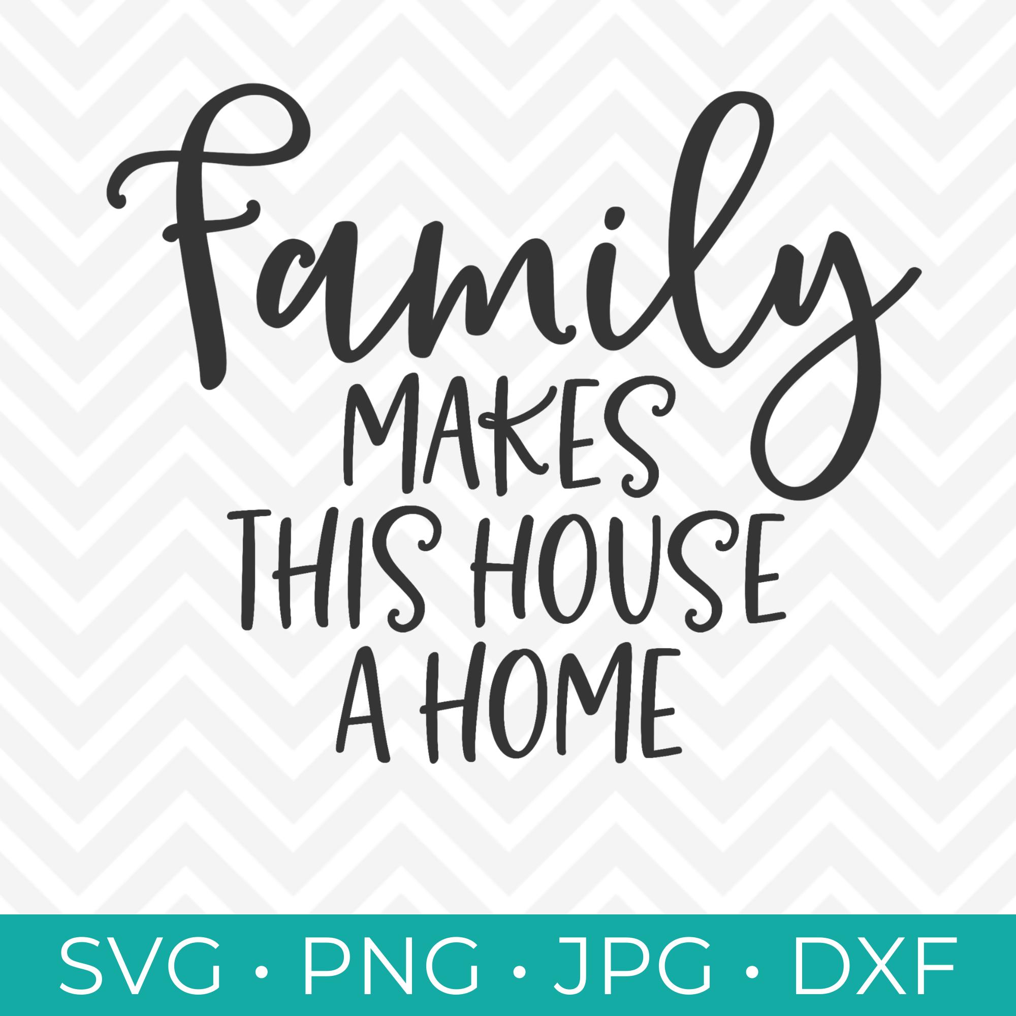 Family Makes A Home