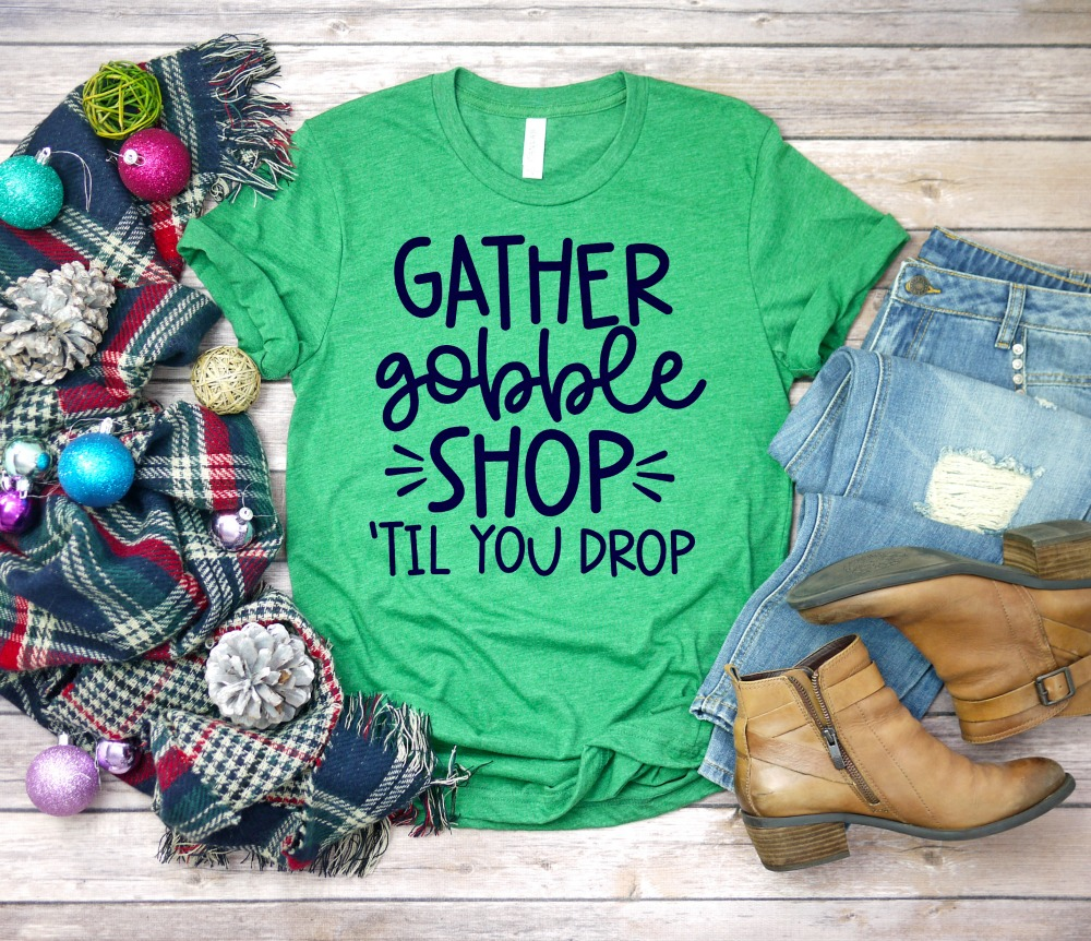 Gather Gobble Shop Til You Drop Black Friday SVG Cut File