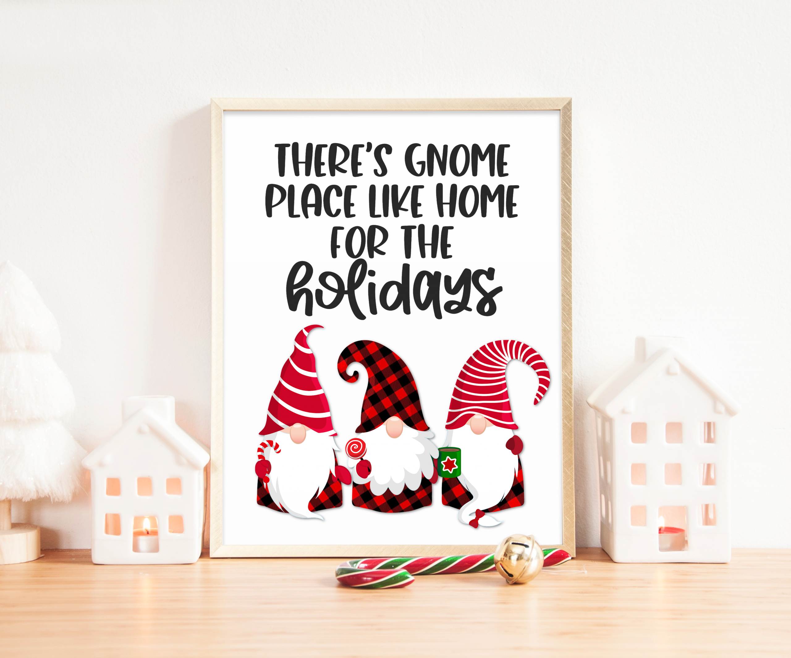 There's Gnome Place Like Home for the Holiday Gnome Holiday Printable