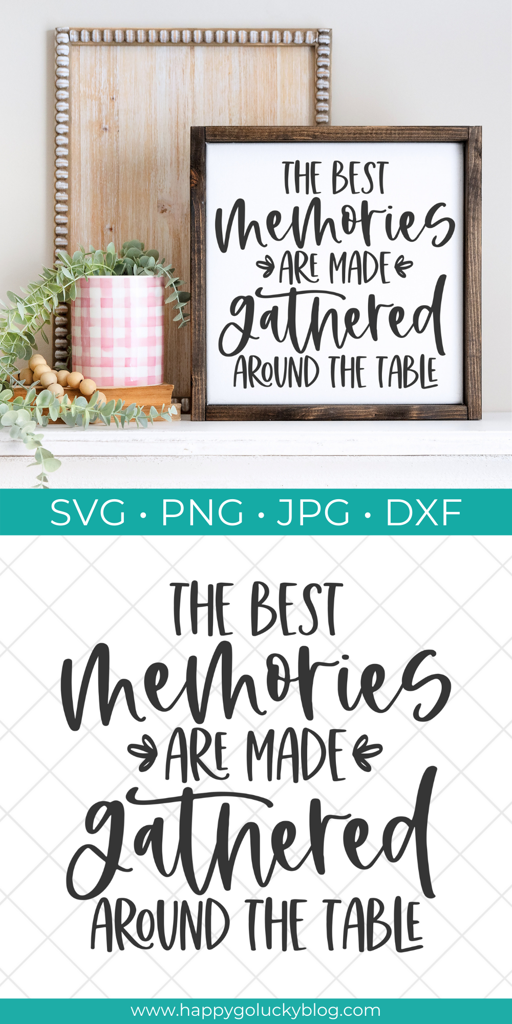 The Best Memories are Made Gathered Around the Table - Free Kitchen SVG Collection