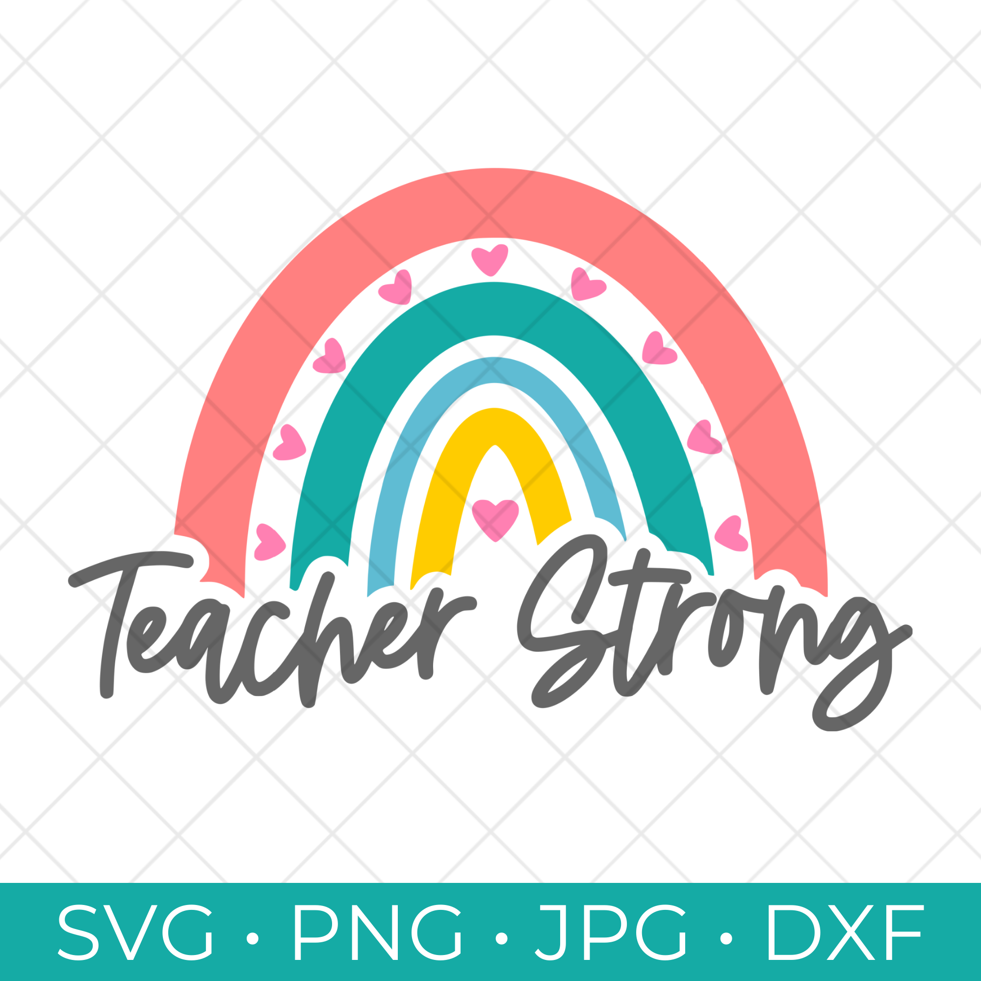 Rainbow Teacher Strong SVG Cut File Free Download