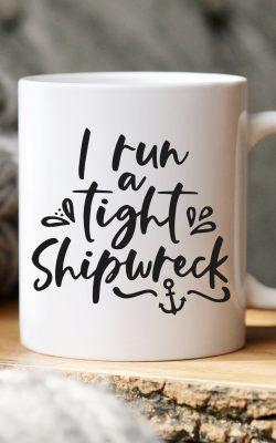 I Run a Tight Shipwreck SVG