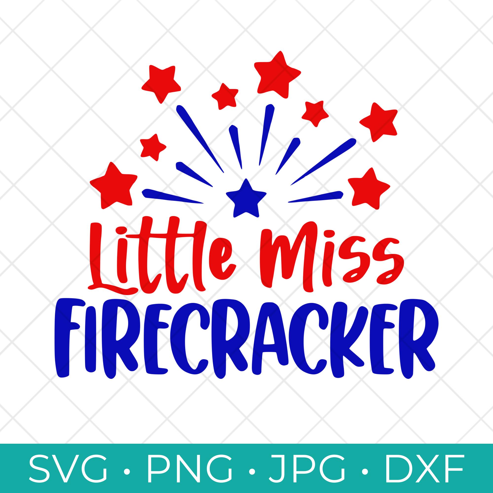 Little Miss Firecracker SVG Cut File Free Download