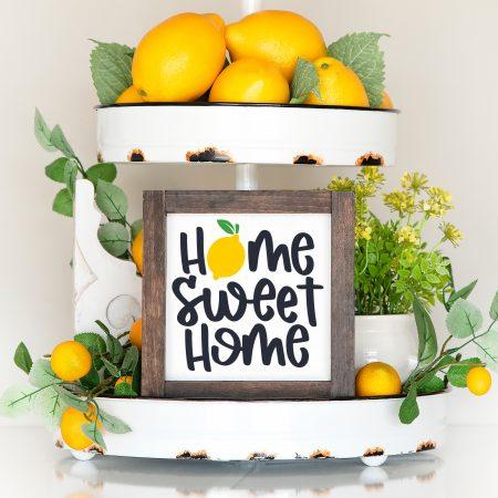 Home Sweet Home Lemon Sign