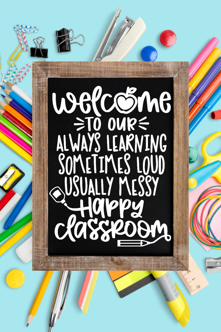 Welcome your students into your classroom with this fun Welcome to Our Happy Classroom free printable.  I'm also sharing an SVG cut file to use with your favorite vinyl cutter.