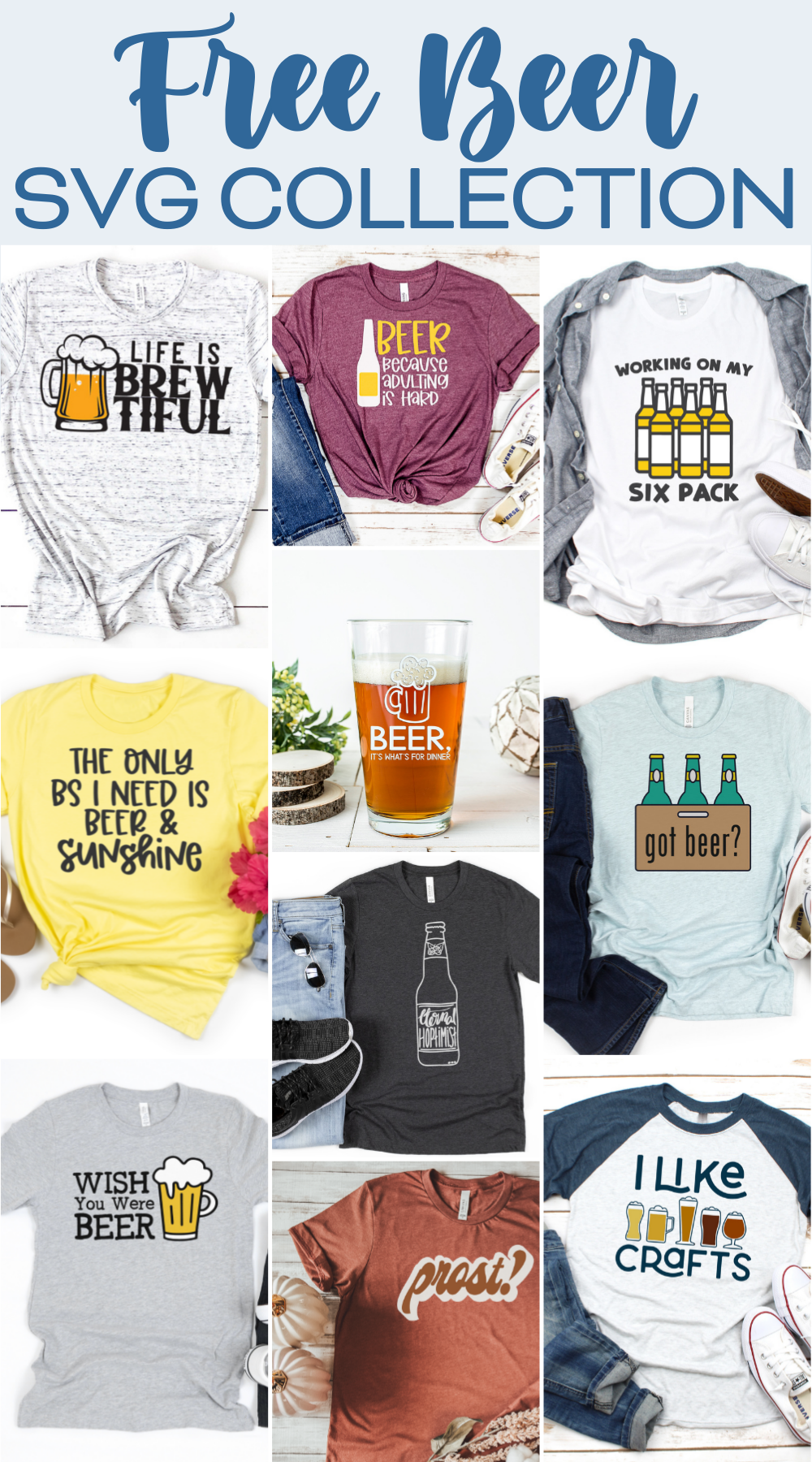 Beer SVG Collection including 10 free cut files.