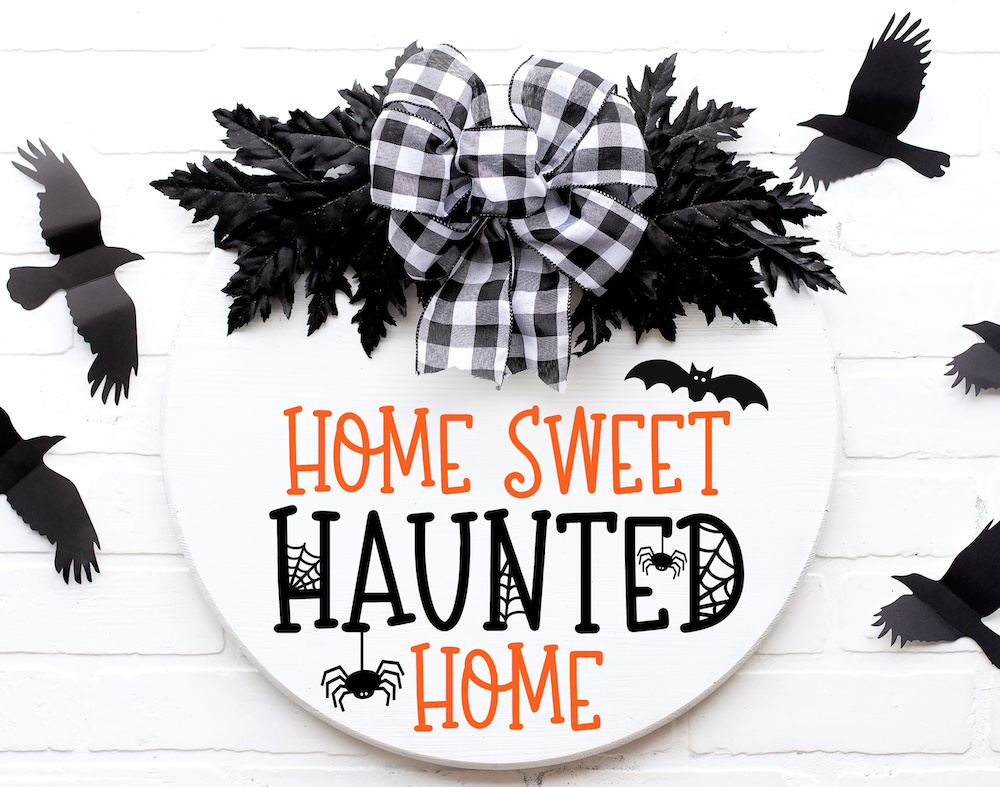 Home Sweet Haunted Home SVG Cut File for wood signs, doormats, and more!